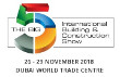 Visit our Building Envelope exhibit at the  BIG 5 DUBAI 2018